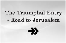 The triumphal entry - Road to Jerusalem