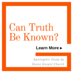 Can Truth be Known? Learn more.
