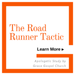 The Road Runner Tactic. Learn more from Apologetic Study