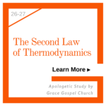 The Second Law of Thermodynamics. Apologetic Study. Learn more.