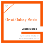 Great Galaxy Seeds. Learn more. Apologetic Study.