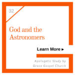God and the Astronomers. Learn more. Apologetic Study.