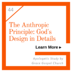 Anthropic Principe: God's Design in Details. Learn more. Apologetic Study.