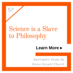 Science is a slave to Philosophy - Learn more.
